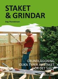 bokomslag Staket & grindar : grundläggning olika typer av staket gör det själv