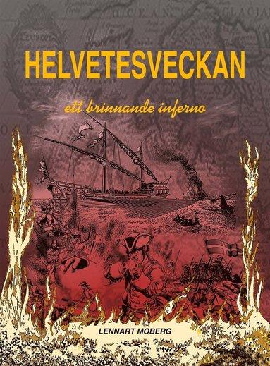 bokomslag Helvetesveckan : rysshärjningarna i Norrköping 1719 - ett brinnande inferno