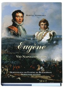 bokomslag Eugène : Vid Napoleons sida