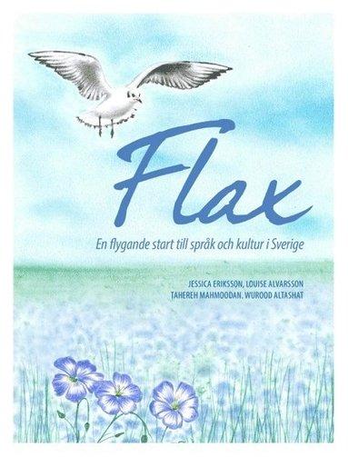 bokomslag FLAX : en flygande start till språk och kultur i Sverige