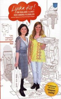 bokomslag Lycka till! : om balans i livet och andra floskler