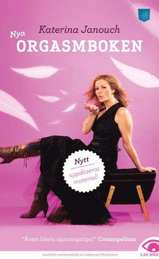 bokomslag Orgasmboken : allt om konsten att få orgasm