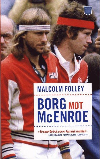 bokomslag Borg mot McEnroe