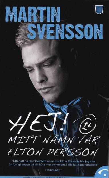 bokomslag Hej! Mitt namn var Elton Persson