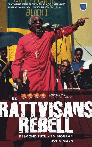 bokomslag Rättvisans rebell : Desmond Tutu - en biografi