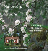 bokomslag Naturvård för torpare : en guide och inspirationsbok