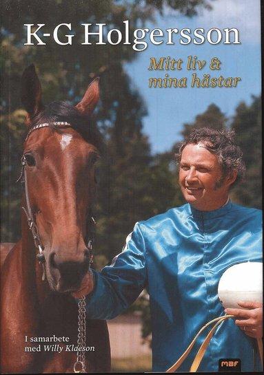 bokomslag Mitt liv och mina hästar
