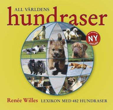 bokomslag All världens hundraser : lexikon med 482 hundraser i text & bild