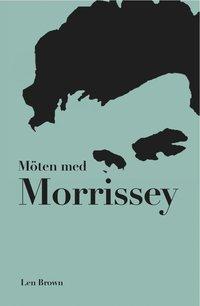 Möten med Morrissey