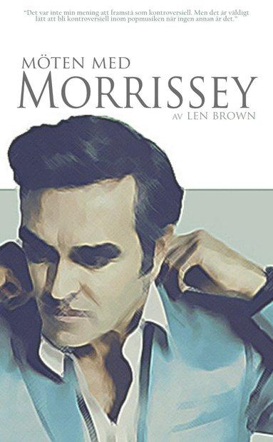 bokomslag Möten med Morrissey