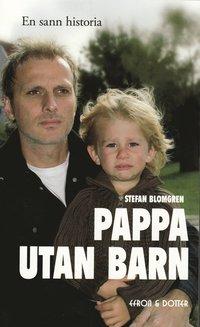bokomslag Pappa utan barn