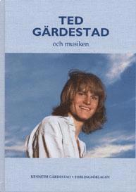 bokomslag Ted Gärdestad och musiken