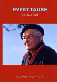 bokomslag Evert Taube och musiken