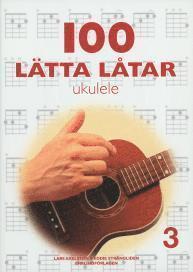 bokomslag 100 lätta låtar ukulele 3