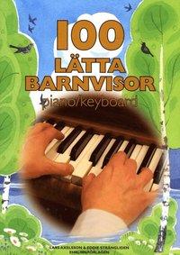 bokomslag 100 lätta barnvisor piano/keyboard