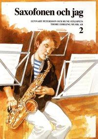bokomslag Saxofonen och jag 2