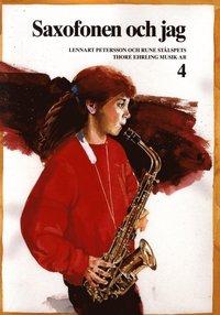 bokomslag Saxofonen och jag 4