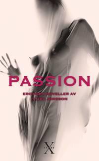 bokomslag Passion : erotiska noveller