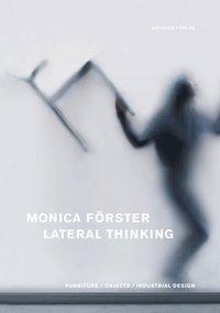 bokomslag Monica Förster : lateral thinking