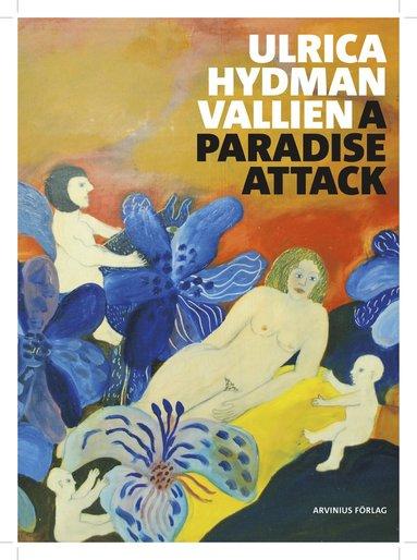 bokomslag Ulrica Hydman Vallien : a paradise attack