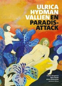 bokomslag Ulrica Hydman Vallien : en paradisattack