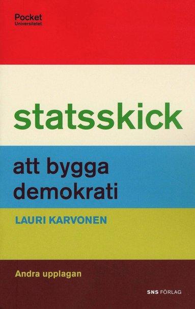bokomslag Statsskick : att bygga demokrati