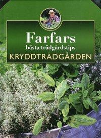 bokomslag Farfars bästa trädgårdstips : kryddträdgården