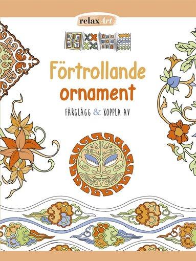 bokomslag Förtrollande ornament : färglägg & koppla av