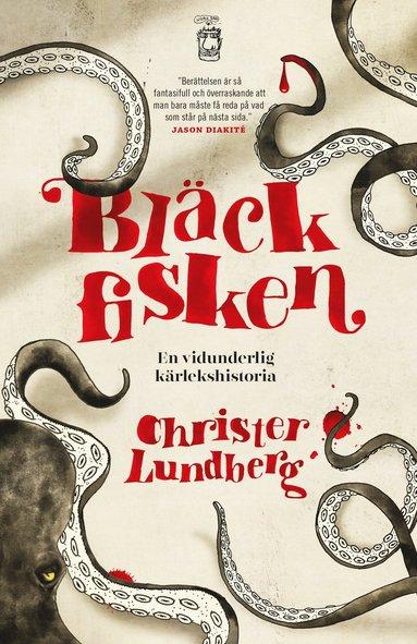 bokomslag Bläckfisken : en vidunderlig kärlekshistoria