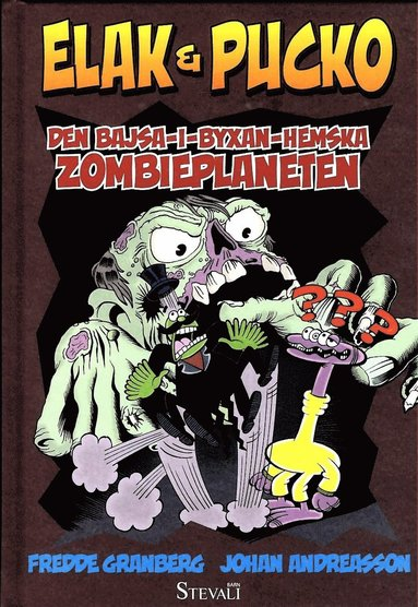 bokomslag Elak & Pucko. Den bajsa-i-byxan-hemska zombieplaneten