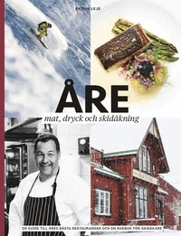 bokomslag Åre : mat, dryck och skidåkning