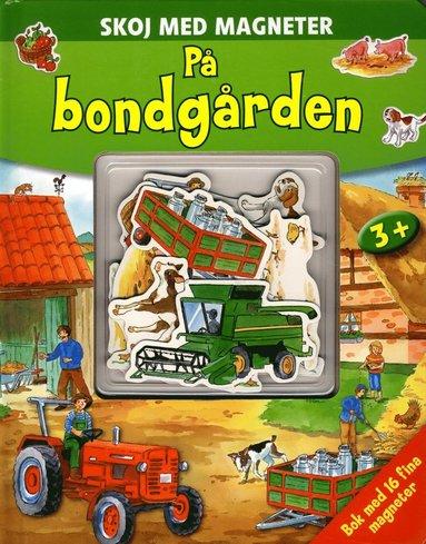 bokomslag På Bondgården : skoj med magneter