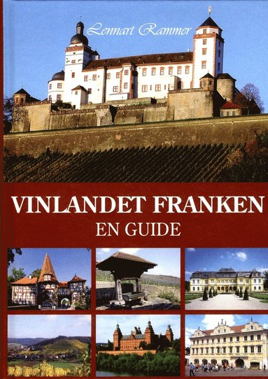 bokomslag Vinlandet Franken : en guide