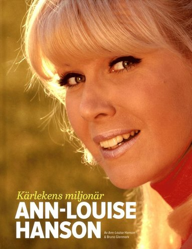 bokomslag Kärlekens miljonär : Ann-Louise Hanson