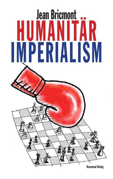 bokomslag Humanitär imperialism