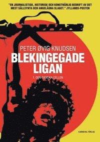 bokomslag Blekingegadeligan 1. Den danska cellen