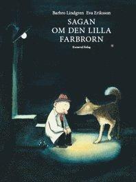 bokomslag Sagan om den lilla farbrorn