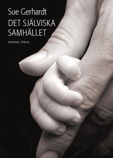 bokomslag Det själviska samhället