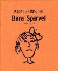 bokomslag Bara Sparvel