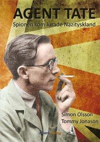 bokomslag Agent Tate : spionen som lurade Nazityskland