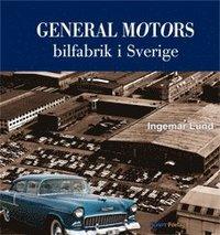 bokomslag General Motors bilfabrik i Sverige