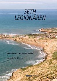 bokomslag Seth - Legionären : kriminella episoder del 1
