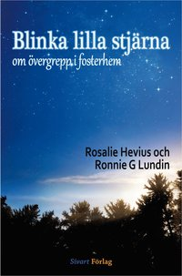 bokomslag Blinka lilla stjärna : om övergrepp i fosterhem