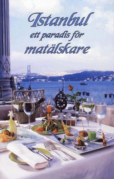bokomslag Istanbul  : ett paradis för matälskare