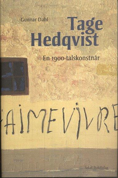 bokomslag Tage Hedqvist : en 1900-talskonstnär