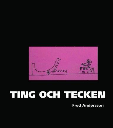 bokomslag Ting och tecken