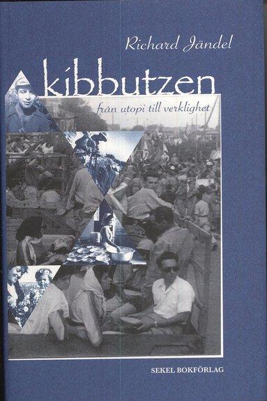 bokomslag Kibbutzen : från utopi till verklighet
