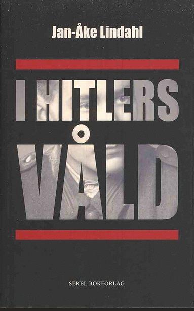 bokomslag I Hitlers våld