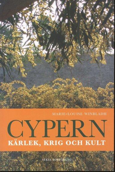 bokomslag Cypern : kärlek, krig och kult