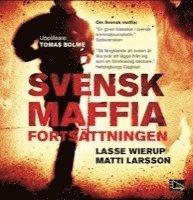 bokomslag Svensk maffia fortsättningen